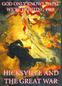 Hicksville And The Great War   Hicksville News